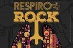 Respiro Rock: giovedì 14 luglio evento di beneficenza per la fibrosi cistica