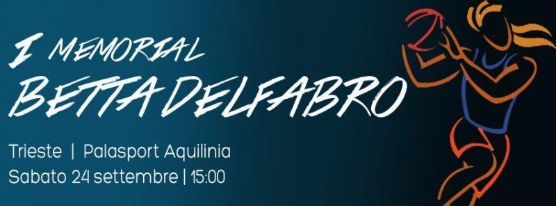 Bambine, professioniste e vecchie glorie domani in campo insieme per ricordare Betta Delfabro, importante figura del grande basket femminile triestino