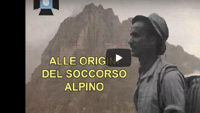 IL RIFLETTORE – Alle origini del soccorso alpino